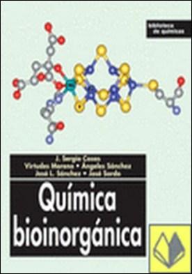Introducción a la química bioinorgánica por Vallet Regí, Maria PDF