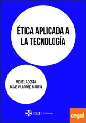 Ética aplicada a la tecnología
