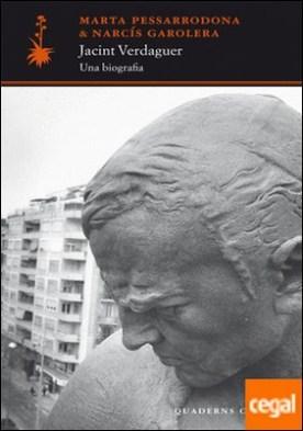 Jacint Verdaguer: una biografia