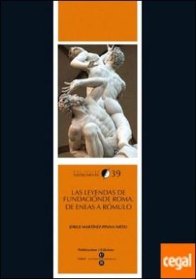 Las leyendas de fundación de Roma: de Eneas a Rómulo
