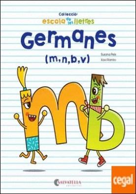 Germanes . (m,n,b,v)