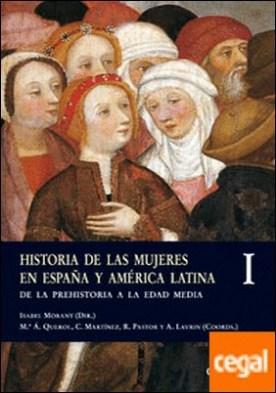 Historia de las mujeres en España y América Latina I . De la Prehistoria a la Edad Media