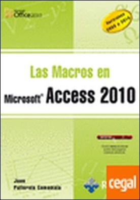 LAS MACROS EN ACCESS 2010 . Versiones 2003 a 2010
