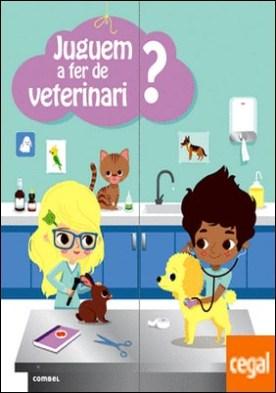 Juguem a fer de veterinari?