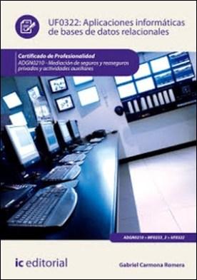 Aplicaciones informáticas de bases de datos relacionales. ADGN0210