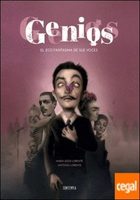 Genios . El eco fantasma de sus voces