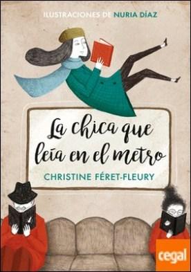La chica que leía en el metro (edición ilustrada)