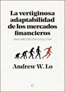 La vertiginosa adaptibilidad de los mercados financieros