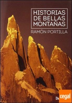 Historias de bellas montañas por Portilla Blanco, Ramón PDF