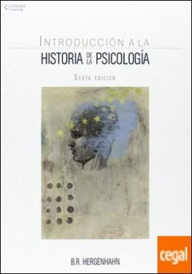 INTRODUCCION A LA HISTORIA DE LA PSICOLOGIA 6´EDIC