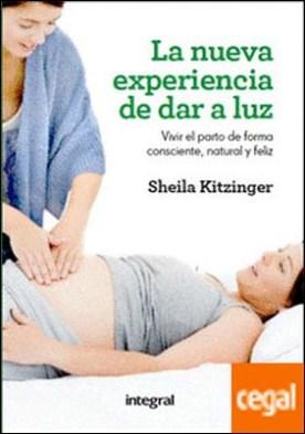 La nueva experienca de dar a luz