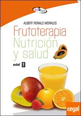FRUTOTERAPIA, NUTRICION Y SALUD.