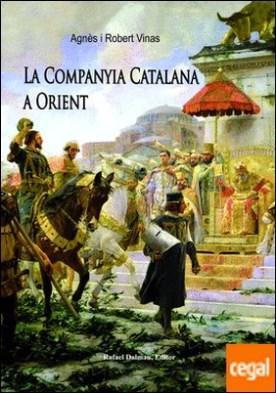 La Companyia Catalana a Orient