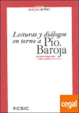 Lecturas y diálogos en torno a Pío Baroja