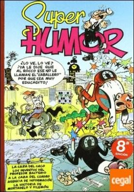 ¡La caza del caco! | Los inventos del Profesor Bacterio | A la caza del cuadro | y otras aventuras (Súper Humor Mortadelo 22)