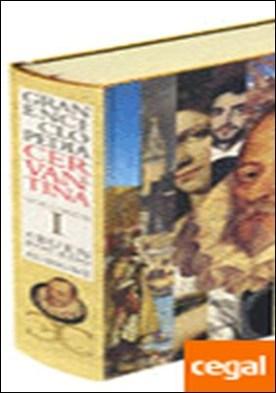GRAN ENCICLOPEDIA CERVANTINA. Volumen I: a buen bocado-Aubigné . A buen bocado/ Aubigne por Varios Autores PDF