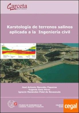 Karstología de terrenos salinos aplicada a la Ingeniería Civil