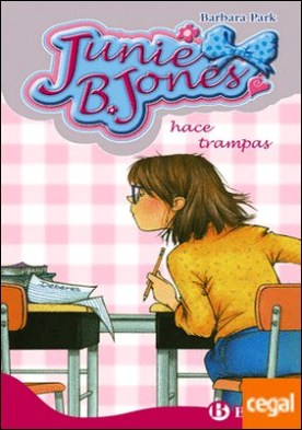 Junie B. Jones hace trampas