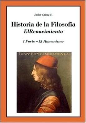 Historia de la Filosofía - VI El Renacimiento - El Humanismo por Javier Gálvez