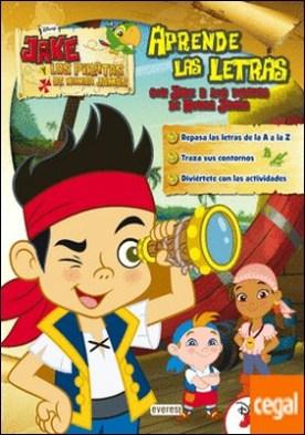 Jake y los piratas de Nunca Jamás. Aprende las letras con Jake y los piratas de Nunca Jamás . Repasa las letras de la A a la Z. Traza sus contornos. Diviértete con las actividades.