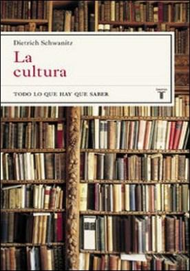 La cultura. Todo lo que hay que saber