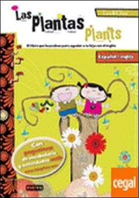 Las plantas/ Plants. Leo & Chus . Español/inglés. El libro que buscabas para ayudar a tu hijo con el inglés.
