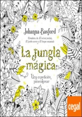 La jungla mágica . Una expedición para colorear