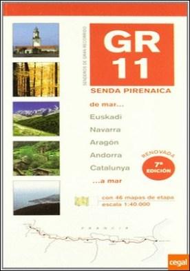 GR 11 senda pirenaica de mar a mar . De mar a mar: Euskadi, Navarra, Aragón, Andorra, Catalunya