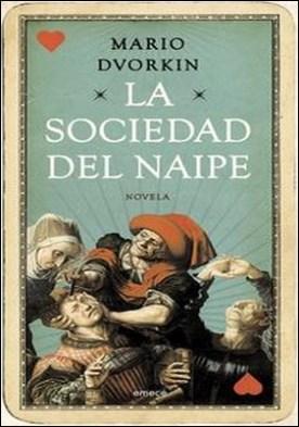 La sociedad del naipe