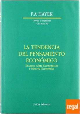 La tendencia del pensamiento económico
