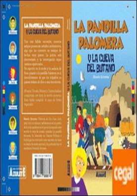 La pandilla Palomera y la cueva del butano.