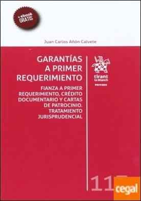 Garantías a Primer Requerimiento por Añón Calvete, Juan Carlos PDF
