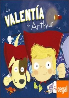 La valentía de Arthur
