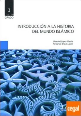 Introducción a la Historia del Mundo Islámico