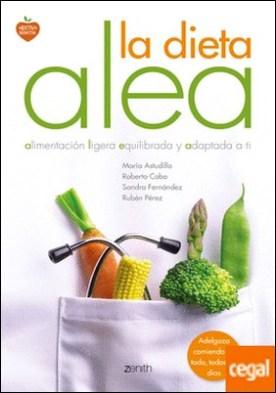 La dieta Alea . alimentación ligera, equilibrada y adaptada a ti