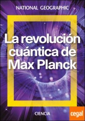 La revolución cuántica de Max Planck
