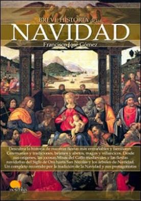 Breve historia de la Navidad por Francisco José Gómez Fernández