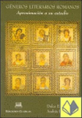 Géneros literarios romanos . aproximación a su estudio