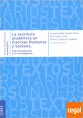 La escritura académica en Ciencias Humanas y Sociales. Una introducción a la investigación