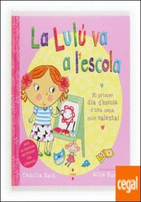 La Lulú va a l'escola