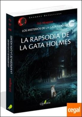 La rapsodia de la gata Holmes. Los misterios de la gata Holmes por Akagawa, Jir? PDF
