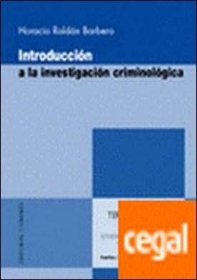 Introducción a la investigación criminológica