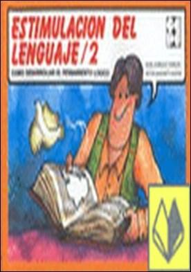 Estimulación del lenguaje, 2 . Como desarrollar el pensamiento logico