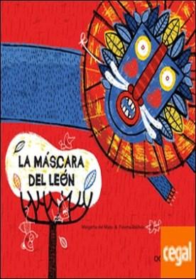 La máscara del león por del Mazo Fernández, Margarita