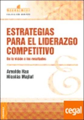 ESTRATEGIAS PARA EL LIDERAZGO CO . De la visión a los resultados por HAX, ARNOLDO PDF