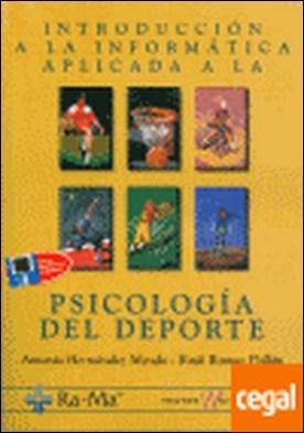 INTRODUCCION A LA INFORMATICA APLICADA A LA PSICOLOGIA DEL DEPORTE.