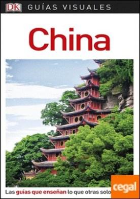 Guía Visual China . Las guías que enseñan lo que otras solo cuentan