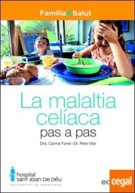 LA MALALTIA CELÍACA PAS A PAS