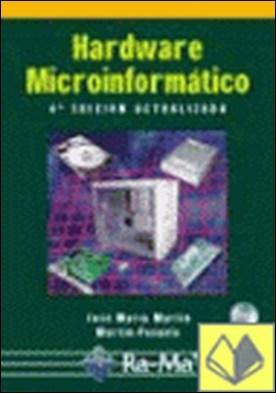 Hardware Microinformático: Viaje a las profundidades