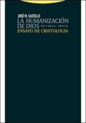 La humanización de Dios por José María Castillo PDF